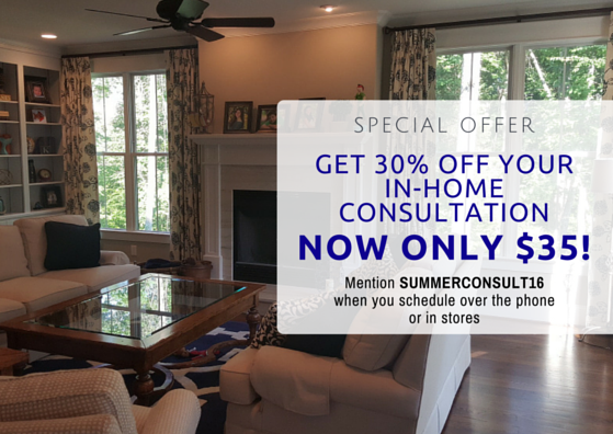 Get 30% off your in-home consultation. NOW ONLY $35!